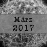 Mein März 2017